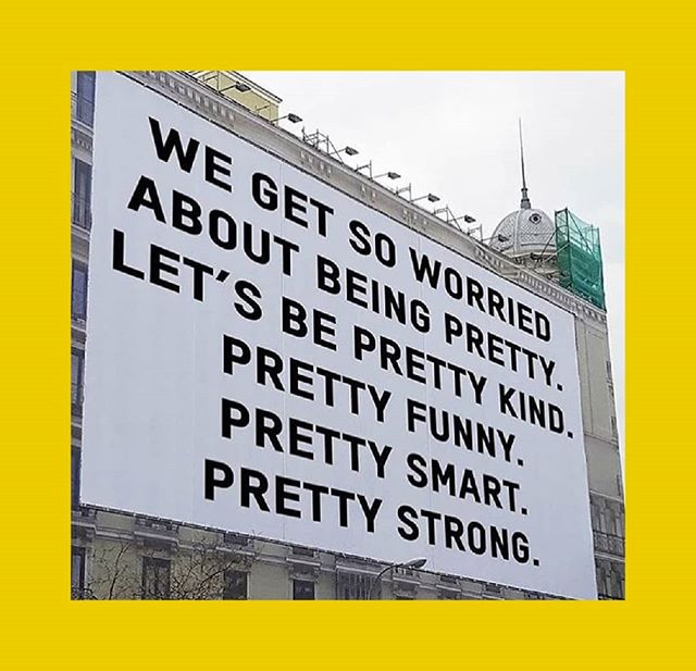 Don't be pretty, be pretty much more xx @refinery29