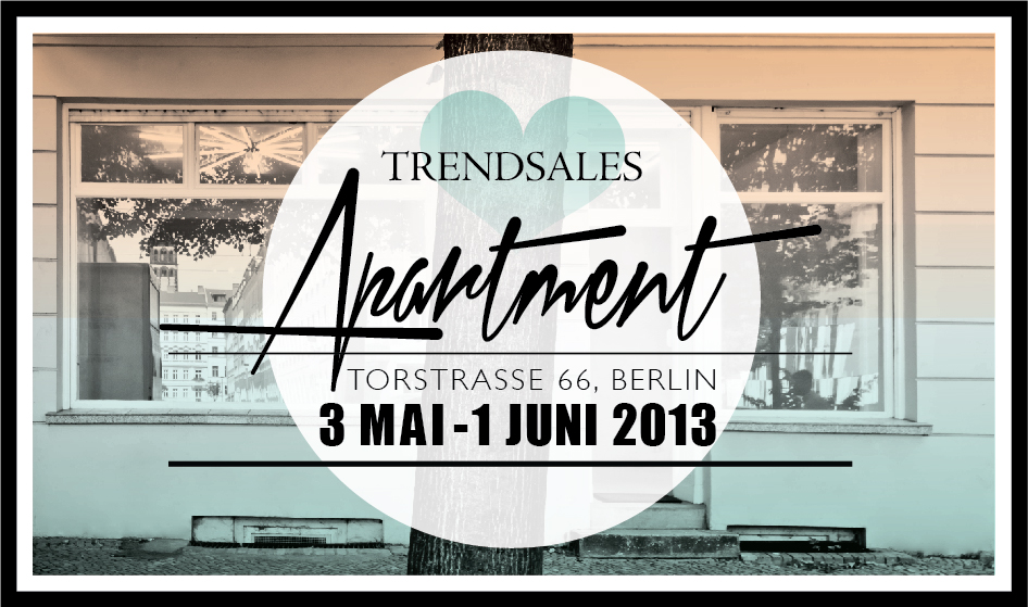 TRENDSALES PRESS TEASER Willkommen Trendsales   der Pop Up Store in Berlin