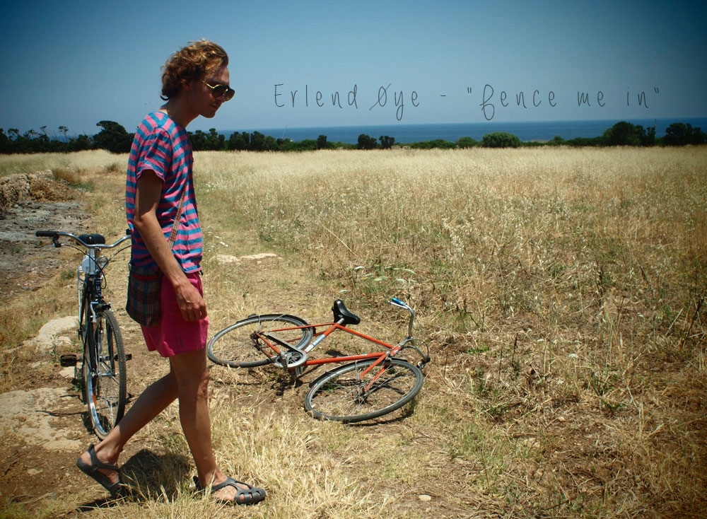 erlend-oye-fence-me-in-